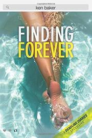 FINDING FOREVER by Ken Baker