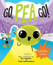 GO, PEA, GO! by Joe Moshier