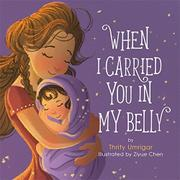WHEN I CARRIED YOU IN MY BELLY by Thrity Umrigar