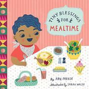 TINY BLESSINGS FOR MEALTIME by Amy Parker