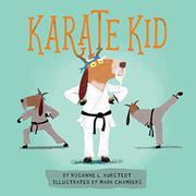 KARATE KID by Rosanne L. Kurstedt