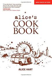 ALICE'S COOKBOOK by Alice  Hart