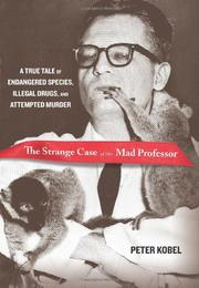 THE STRANGE CASE OF THE MAD PROFESSOR by Peter Kobel
