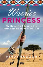 WARRIOR PRINCESS by Mindy Budgor