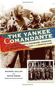 THE YANKEE COMANDANTE by Michael Sallah
