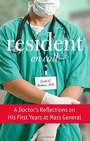 RESIDENT ON CALL by Scott A. Rivkees