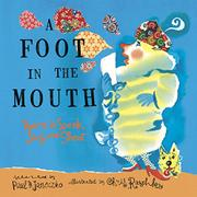 A FOOT IN THE MOUTH by Paul B. Janeczko