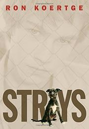 STRAYS by Ron Koertge
