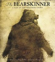 THE BEARSKINNER by The Brothers Grimm