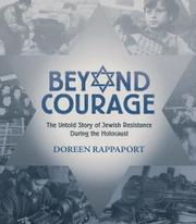 BEYOND COURAGE by Doreen Rappaport