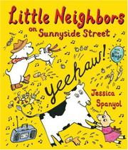 LITTLE NEIGHBORS ON SUNNYSIDE STREET by Jessica Spanyol