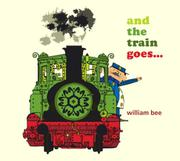 Book Cover for AND THE TRAIN GOES...