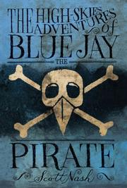 Book Cover for THE HIGH-SKIES ADVENTURES OF BLUE JAY THE PIRATE