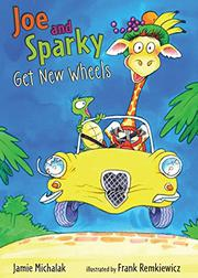 Book Cover for JOE AND SPARKY GET NEW WHEELS