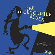 THE CROCODILE BLUES by Coleman Polhemus