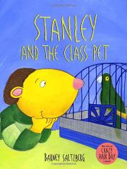 STANLEY AND THE CLASS PET by Barney Saltzberg