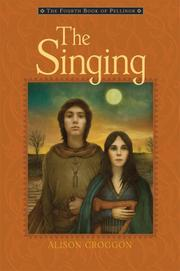THE SINGING by Alison Croggon
