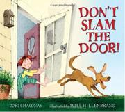 DON'T SLAM THE DOOR! by Dori Chaconas