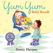 Book Cover for YUM YUM, BABY BUNDT
