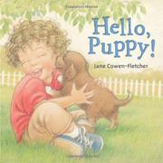 HELLO, PUPPY! by Jane Cowen-Fletcher
