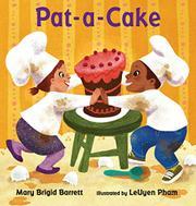PAT-A-CAKE by Mary Brigid Barrett