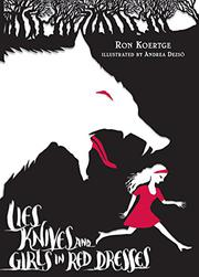 Book Cover for LIES, KNIVES, AND GIRLS IN RED DRESSES
