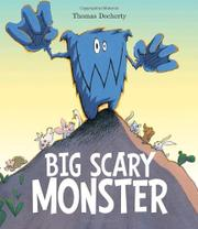 BIG SCARY MONSTER by Thomas Docherty
