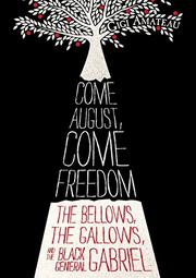 Book Cover for COME AUGUST, COME FREEDOM