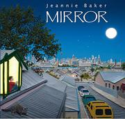 MIRROR by Jeannie Baker