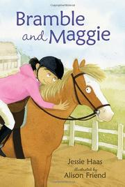 BRAMBLE AND MAGGIE by Jessie Haas