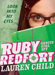 RUBY REDFORT LOOK INTO MY EYES by Lauren Child
