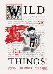 WILD THINGS! by Betsy Bird