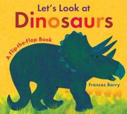 LET'S LOOK AT DINOSAURS by Frances Barry