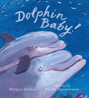 DOLPHIN BABY! by Nicola Davies
