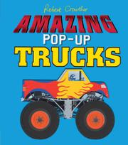 AMAZING POP-UP TRUCKS by Robert Crowther