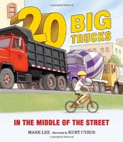 20 BIG TRUCKS IN THE MIDDLE OF THE STREET by Mark Lee