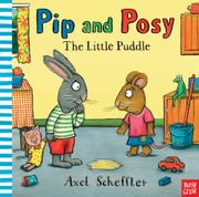 THE LITTLE PUDDLE by Axel Scheffler