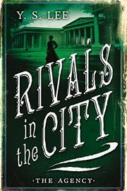 RIVALS IN THE CITY by Y.S. Lee