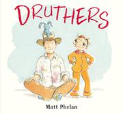 DRUTHERS by Matt Phelan