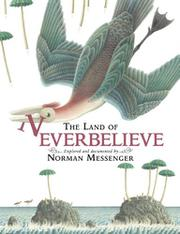 THE LAND OF NEVERBELIEVE by Norman Messenger