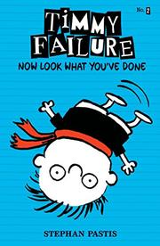 TIMMY FAILURE by Stephan Pastis