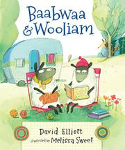 BAABWAA AND WOOLIAM by David Elliott