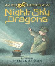 NIGHT SKY DRAGONS by Mal Peet