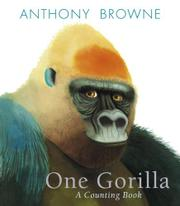 ONE GORILLA by Anthony Browne
