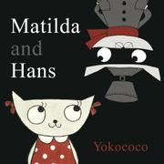 Book Cover for MATILDA AND HANS
