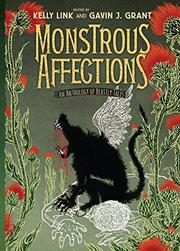 MONSTROUS AFFECTIONS by Kelly Link