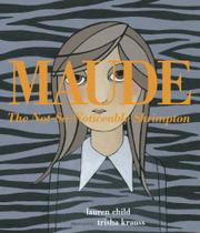 MAUDE THE NOT-SO-NOTICEABLE SHRIMPTON by Lauren Child