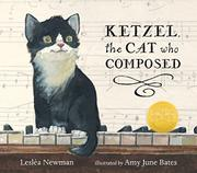KETZEL, THE CAT WHO COMPOSED by Lesléa Newman