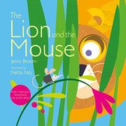 THE LION AND THE MOUSE by Jenny Broom