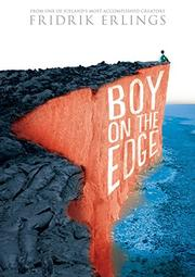 BOY ON THE EDGE by Fridrik Erlings